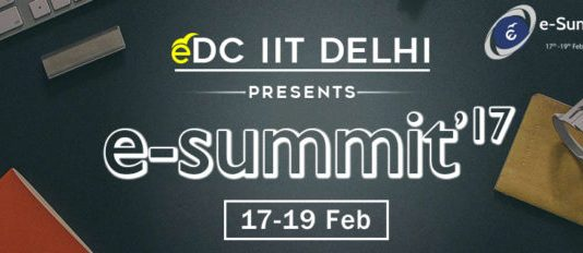 eDC IIT Delhi to host e-summit'17 from 17th-19th Feb, 2017