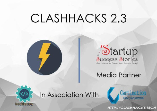 Clashhacks 2.3 - India's First Students-run, Independent & Decentralised Intra-city Hackathon