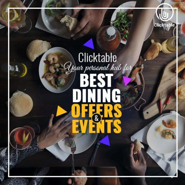 Clicktable has currently been launched in Delhi NCR. There are over850 restaurants,bars and lounges available on the platform