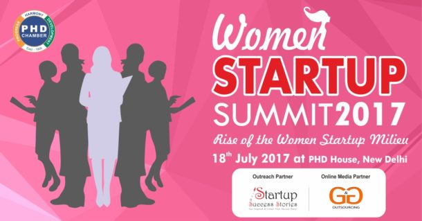 PHD Chamber of Commerce and Industry to Organise Women Startup Summit 2017 on 18th July, 2017 at PHD House, New Delhi