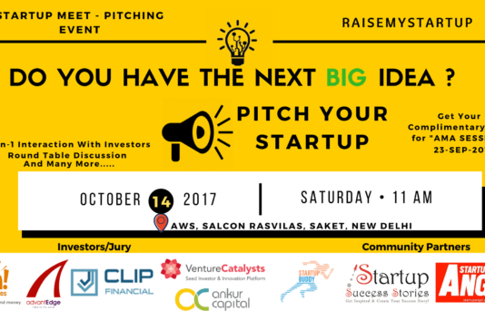 RaiseMyStartup to organise India's biggest Startup Meet - Pitching Event, in New Delhi on 14th October 2017