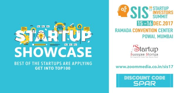 Tapaswi Group Ventures LLP to organise India's Premier 'Startup Investors Summit 2017' on 15th & 16th December 2017 at Mumbai