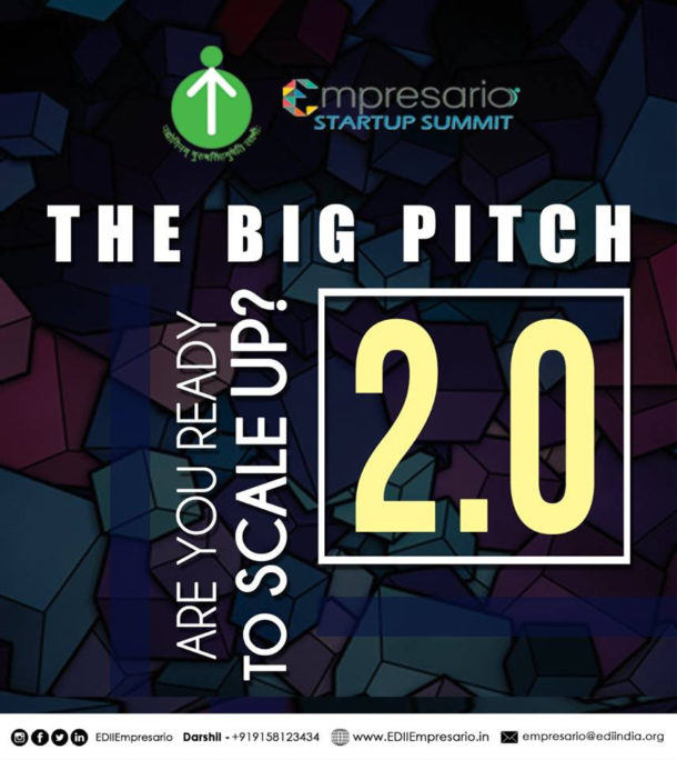 EDII, Ahmedabad to Organise the Big Pitch 2.0 on 11th March, 2018
