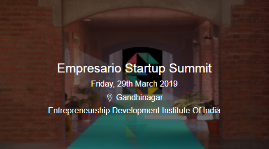 Empresario Startup Summit - Friday, 29th March 2019
