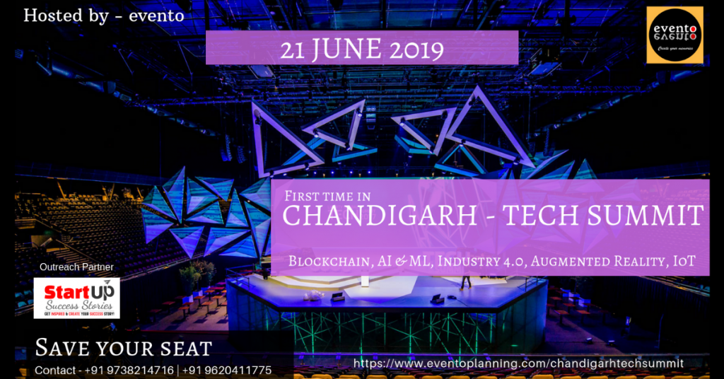 Evento to Organise Chandigarh Tech Summit - 2019 on 21st June 2019