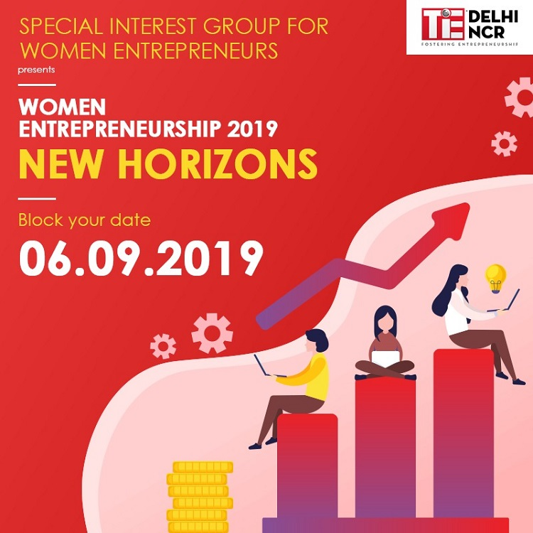TiE Delhi-NCR to Host Women's Entrepreneurship Summit New Horizons 2019 for Celebrating Success Stories, Guide Budding Entrepreneurs