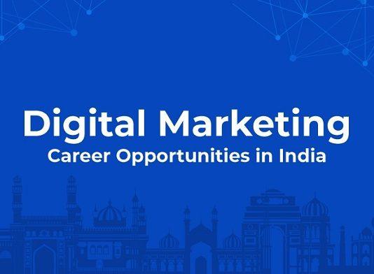 Top 6 Digital Marketing Career Opportunities in India
