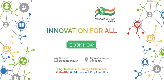 Driving the message of innovation for all, Villgro set to host the 10th edition of its annual national conference Unconvention