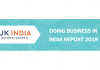 UK India Business Council Releases Annual Doing Business in India Report for 2019