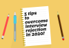 5 tips to overcome Interview Rejection in 2020