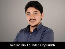 Neerav Jain, Founder - CityFurnish